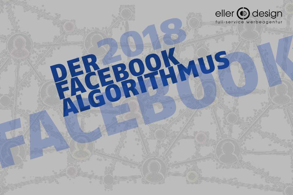 Facebook-Marketing – So tickt der Algorithmus 2018